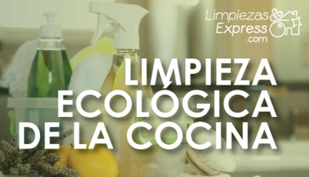 limpieza ecologica en la cocina, limpieza ecologica, limpieza sin productos quimicos