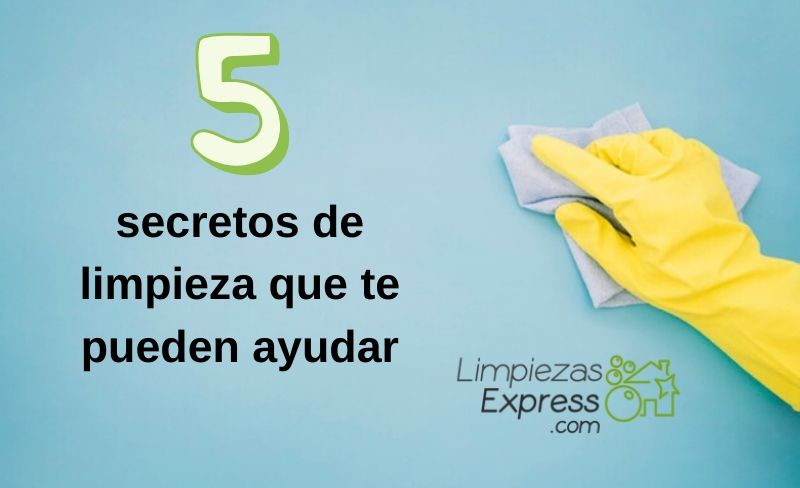 5 secretos de limpieza que te pueden ayudar