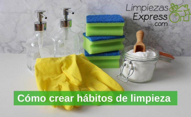 cómo crear hábitos de limpieza