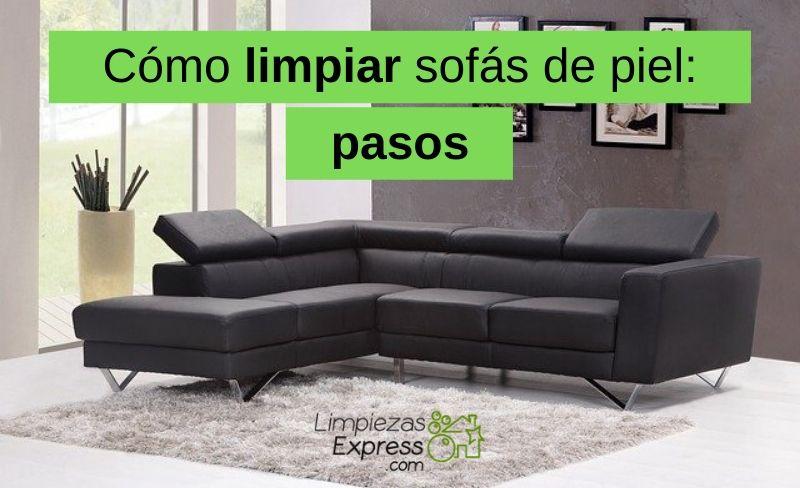 Cómo limpiar sofás de piel pasos