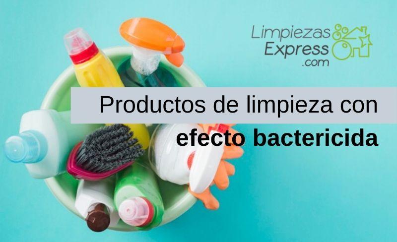 Productos de limpieza con efecto bactericida