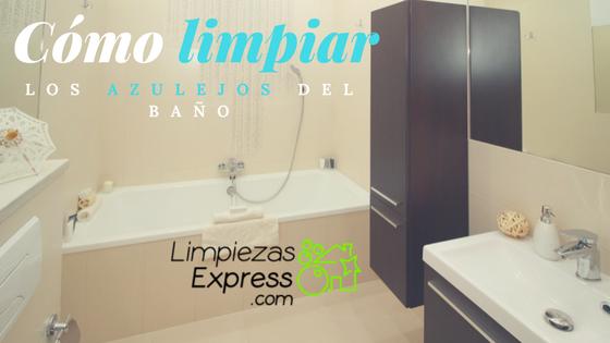 Cómo limpiar los azulejos del baño de forma eficiente
