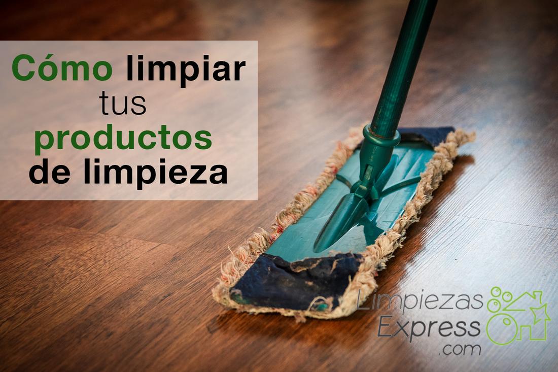como limpiar tus productos de limpieza