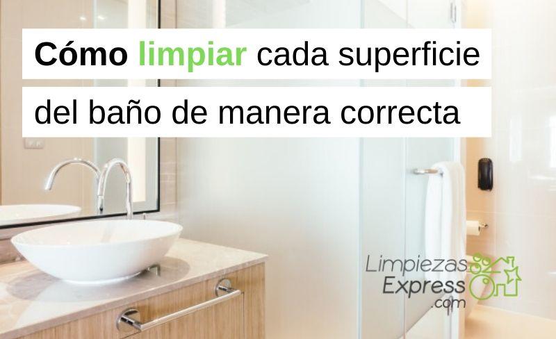 Cómo limpiar cada superficie del baño de manera correcta