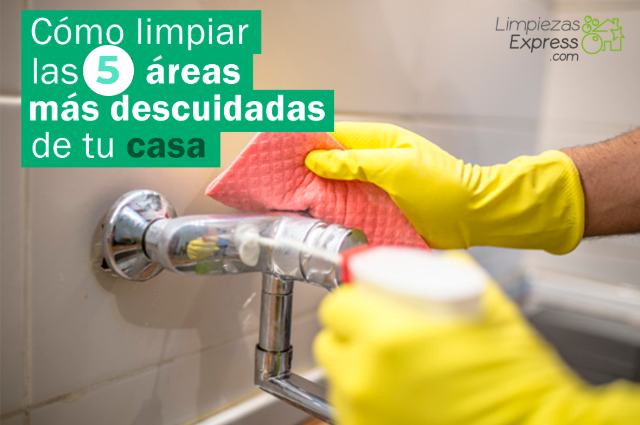 áreas más descuidadas de tu casa, limpiar zonas mas sucias de casa, 5 zonas mas sucias del hogar,