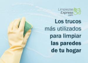 Los trucos más utilizados para limpiar las paredes de tu hogar I copia
