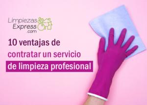 ventajas de contratar un servicio de limpieza profesional