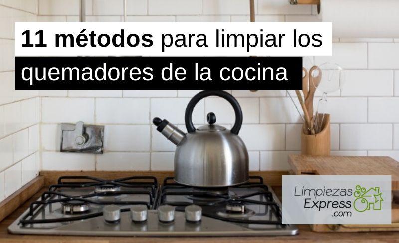 11 métodos limpiar los quemadores de la cocina